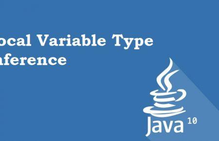 جاوا 10 و قابلیت جدید به نام Local Variable Type Inference