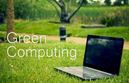 رایانش سبز یا Green Computing چیست و چه کاربردی دارد؟