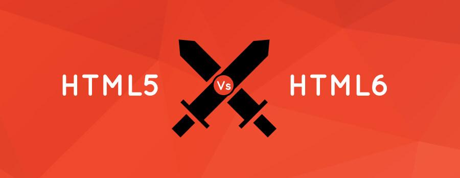 HTML6 : بررسی 10 ویژگی مورد انتظار توسعه دهندگان